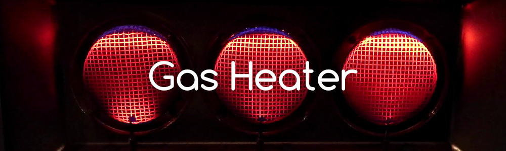 Combustion - Gas Heater